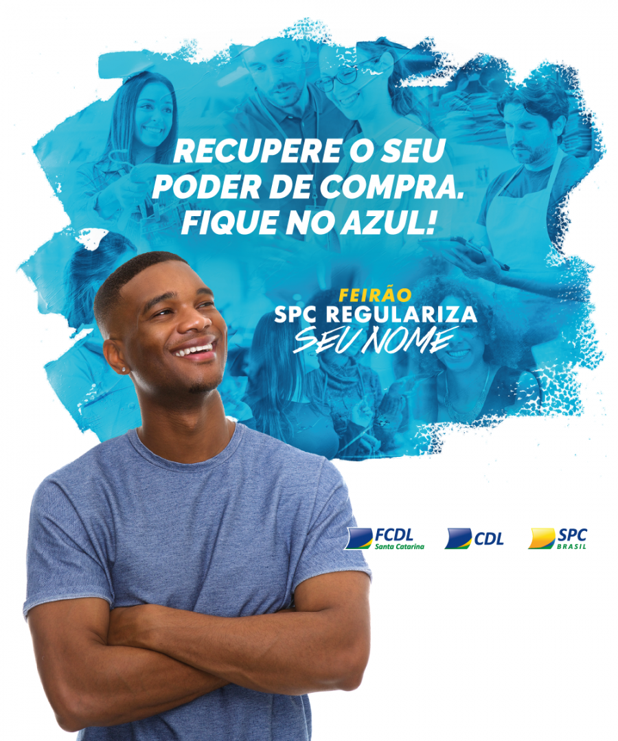 'Feirão SPC Regulariza Seu Nome!'